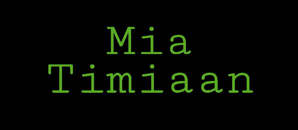 Mia Timiaan